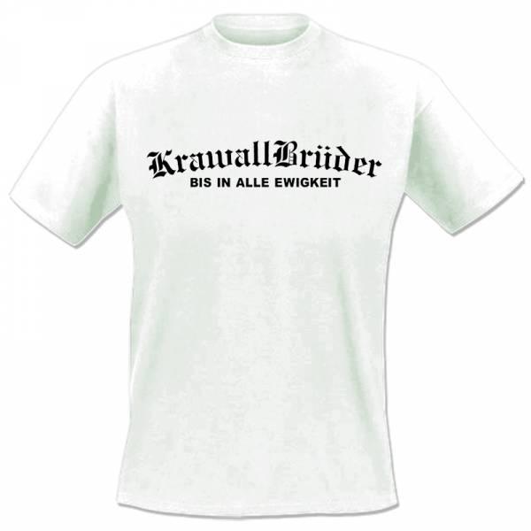 KrawallBrüder - Bis in alle Ewigkeit, T-Shirt [weiß]