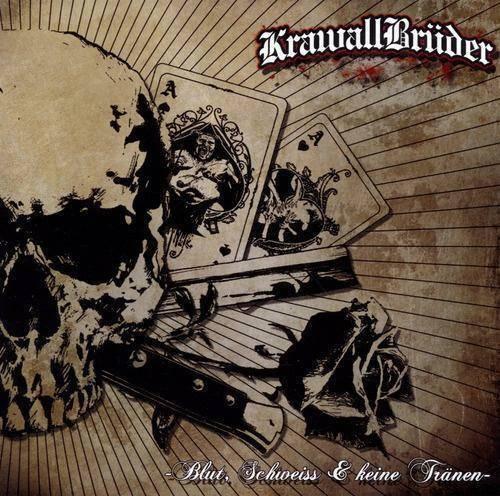 KrawallBrüder - Blut Schweiss und Keine Tränen, CD
